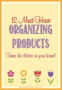 Must-Have Organizing Products to Tame Clutter in Your Home