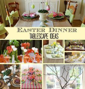 Easter Dinner Tablescape Ideas