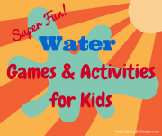 Super Fun Water Games and Activities for Kids