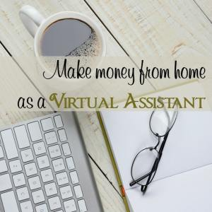 Work at Home: Make Money From Home as a Virtual Assistant