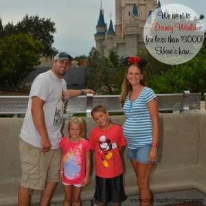 We Took a 7-Day Family Vacation to Disney World for Under $3000!  Here's How We Did It…