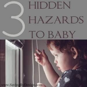 3 Hidden Hazards to Baby That You May Be Overlooking