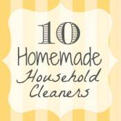 Here is a list of 10 homemade household cleaners you must try...I bet you'll be looking for more after you see how great these work and how much you save!
