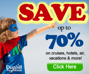 Discounts & Promotions on Hotels, Cruises, Vacations & Last-Minute Travel With Dunhill Travel!