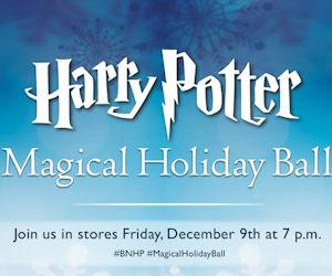 Free Harry Potter Magical Holiday Ball at Barnes & Noble