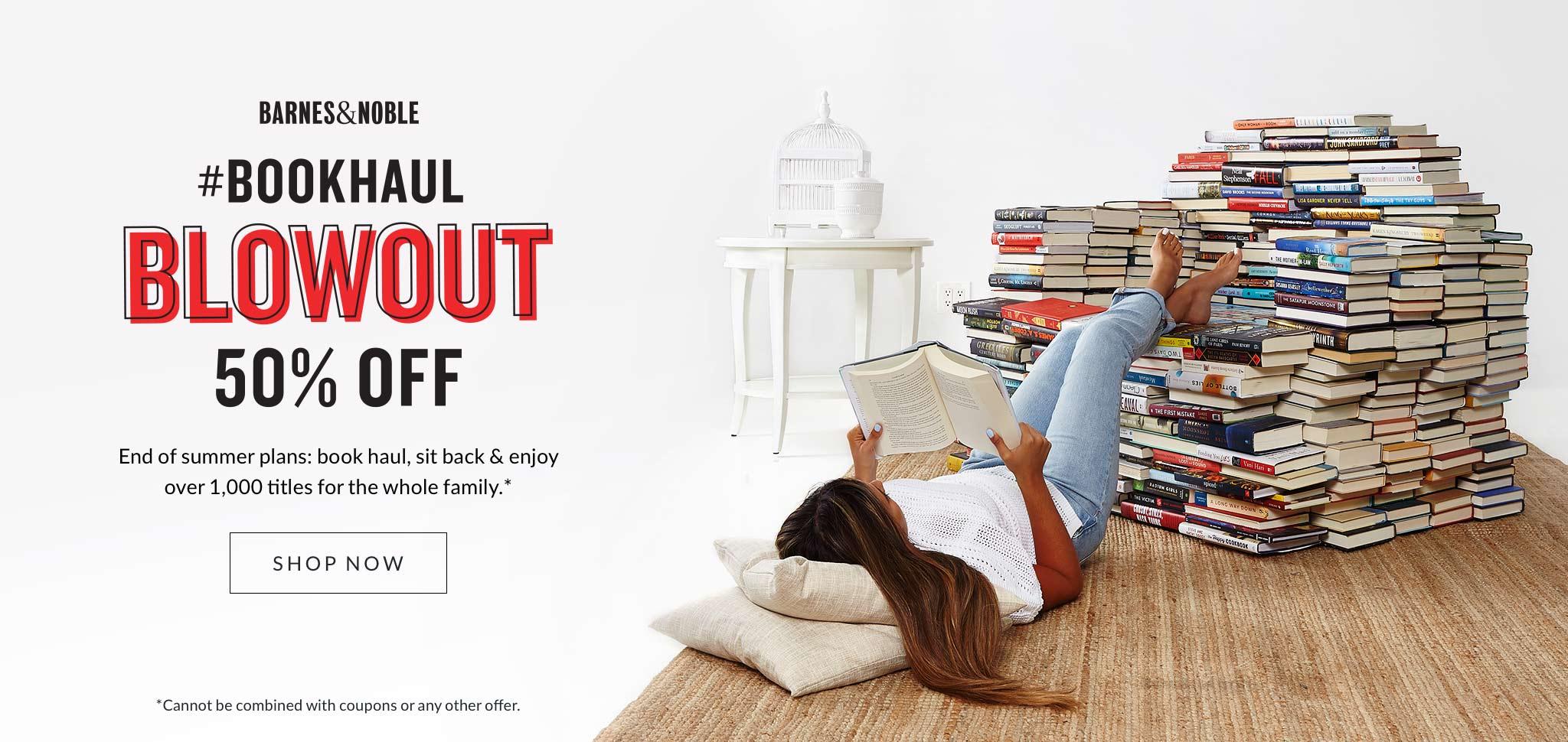 Barnes & Noble #Bookhaul Blowout Save 50% Off