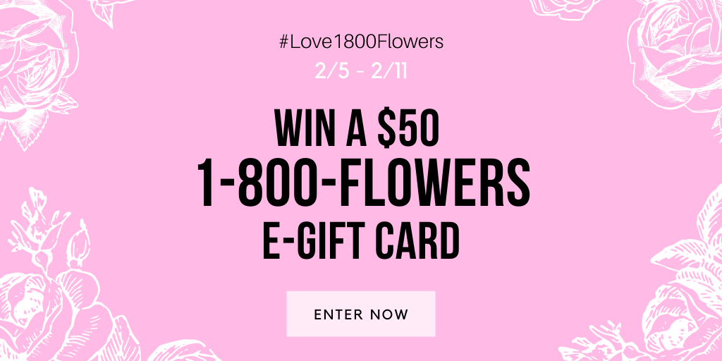 #LOVE1800FLOWERS GIVEAWAY