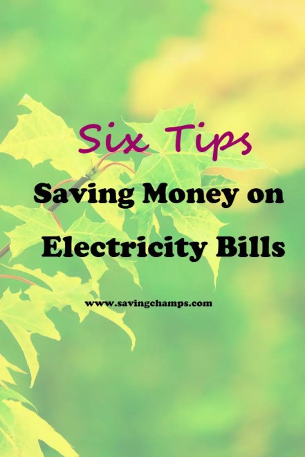 six-tips-on-saving-money-on-electricity-bills