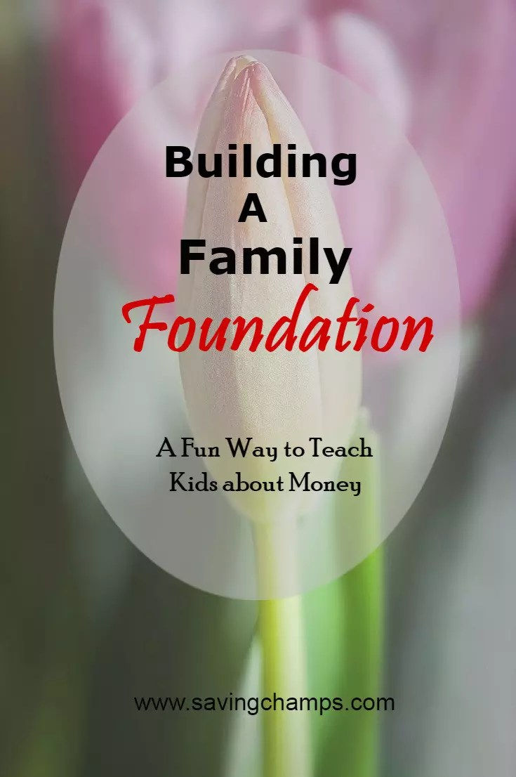 To teach kids about money, we built a family foundation. It is a fun way to teach kids about the value of money and how to save and spend money smartly.