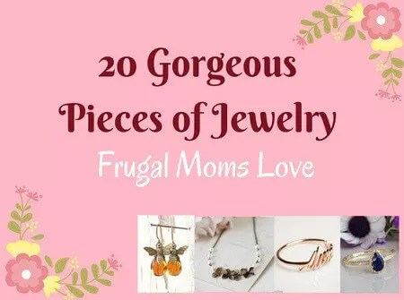 20 Gorgeous Pieces of Jewelry for Frugal Moms