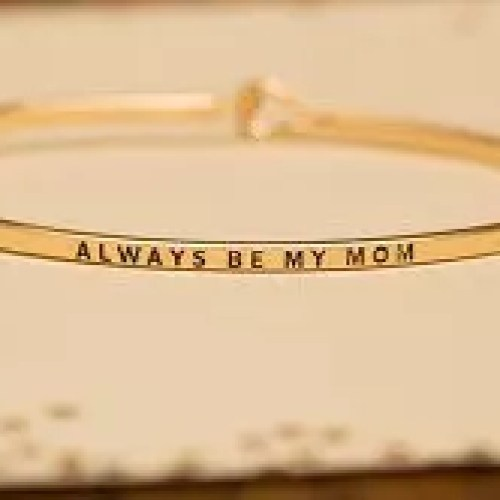 Bangle Bracelet, Always Be My Mom