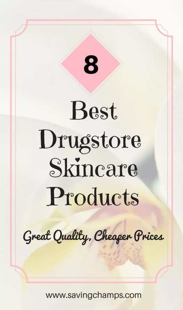 best drugstore skin care