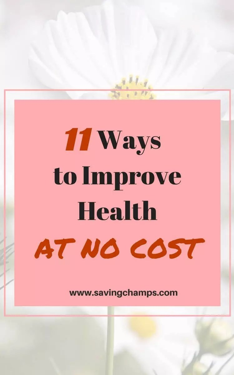 Our health is our best asset. Use these 11 simple ways to improve your health without monetary costs. You will see a positive change in health over time ways to improve health   healthy lifestyle   save money on healthcare   health behaviors   healthy behavior activities