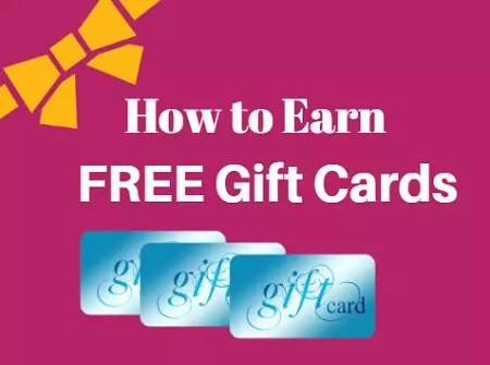How to Earn Free Gift Cards: My Top 7 Recommendations