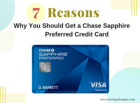 7 Reasons Why You Should Get a Chase Sapphire Preferred Credit Card