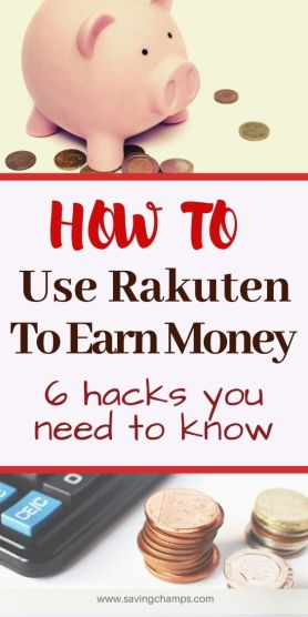 How to use Rakuten to earn money: 6 hacks you need to know
