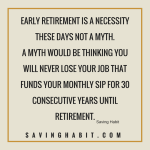 Early retirement Is not a Myth