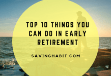 Top 10 things you can do in Early retirement