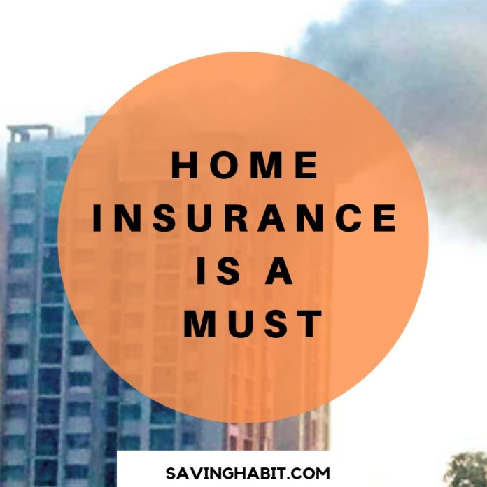 Home Insurance is a must