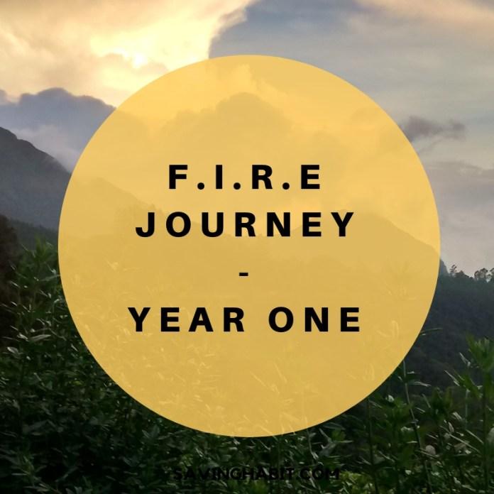 F.I.R.E Journey-Year 1