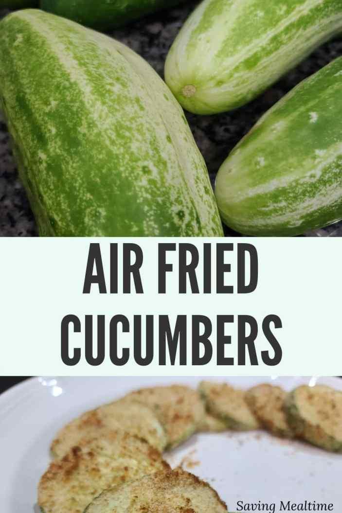 cucumbers to air fried cucumbers