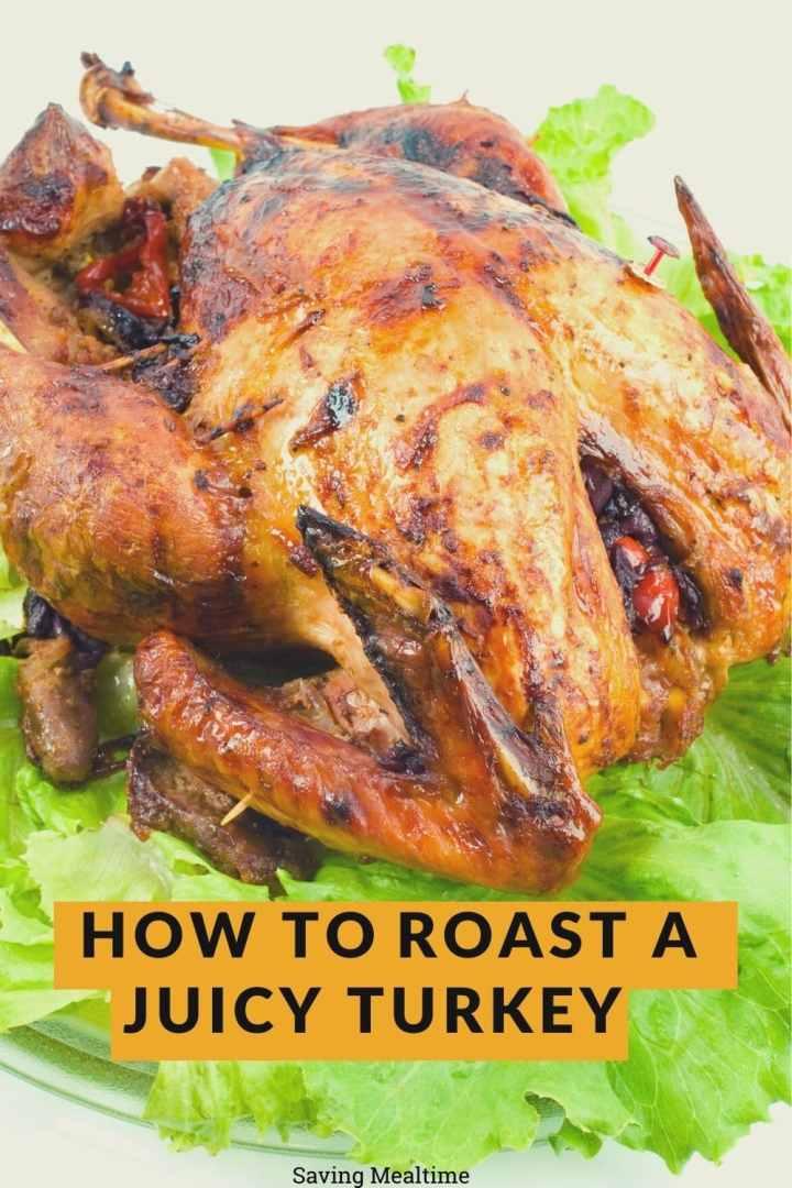 How to Roast a Tasty and Juicy Turkey