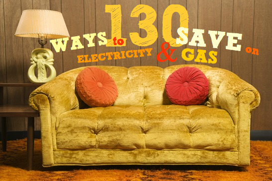 Energy | 130+ easy ways to save on electricity and gas