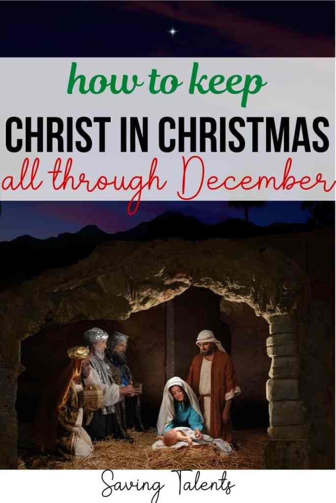 How to Keep Christ in Christmas All Through December