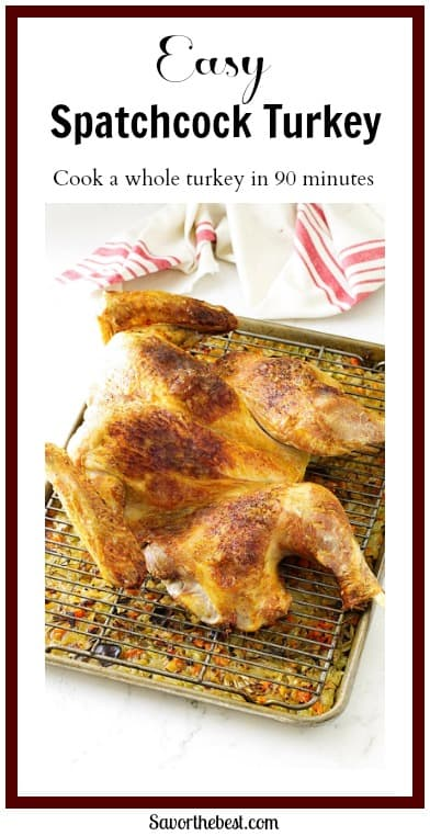 Spatchcock Turkey (or butterflied turkey) is a delicious, moist, beautifully browned bird and one of the easiest methods ever!