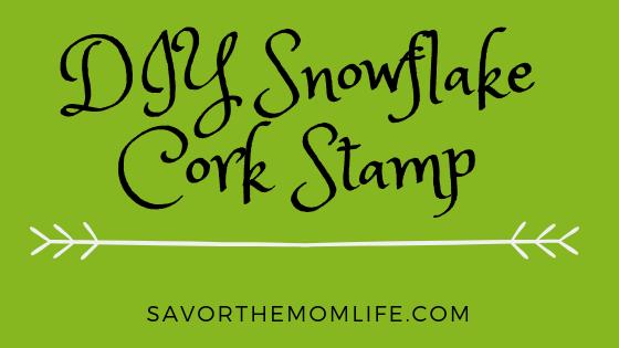 DIY Snowflake Cork Stamp Title