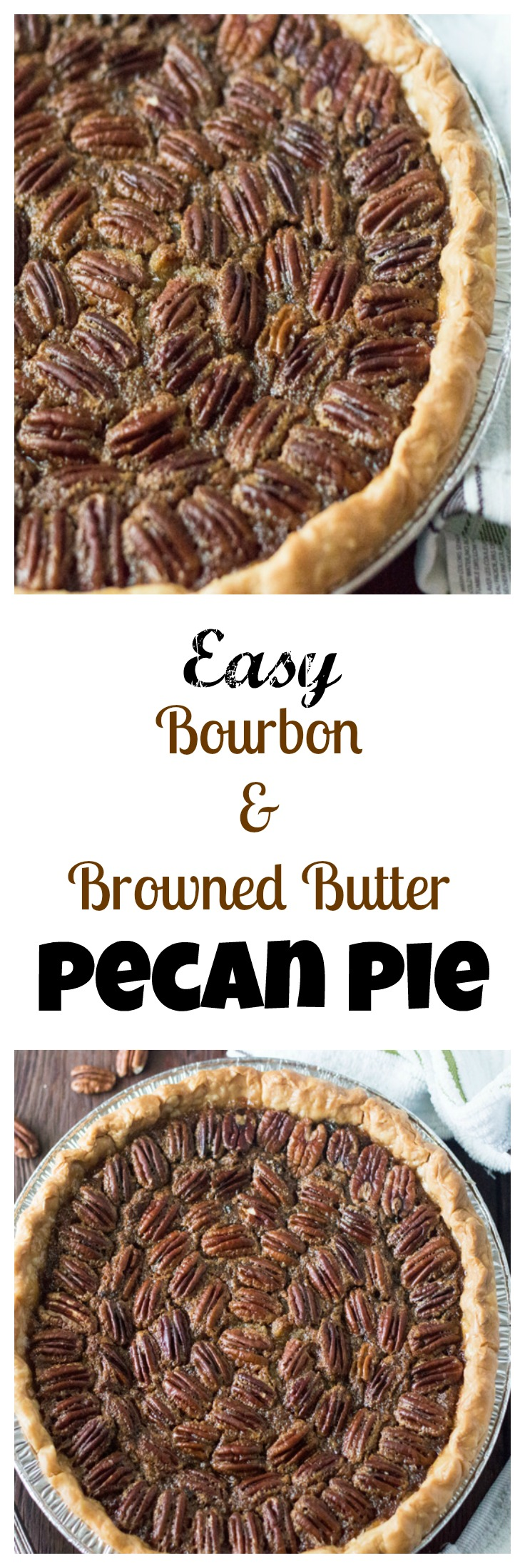 Bourbon and Browned Butter Pecan Pie