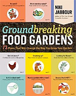 Groundbreaking Food Gardens by Niki Jabber