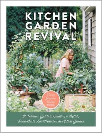 Kitchen Garden Revival by Nicole Burke
