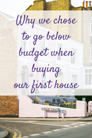 One of the things we found when buying our first house was that everyone encouraged us to spend as much as we could possibly could.