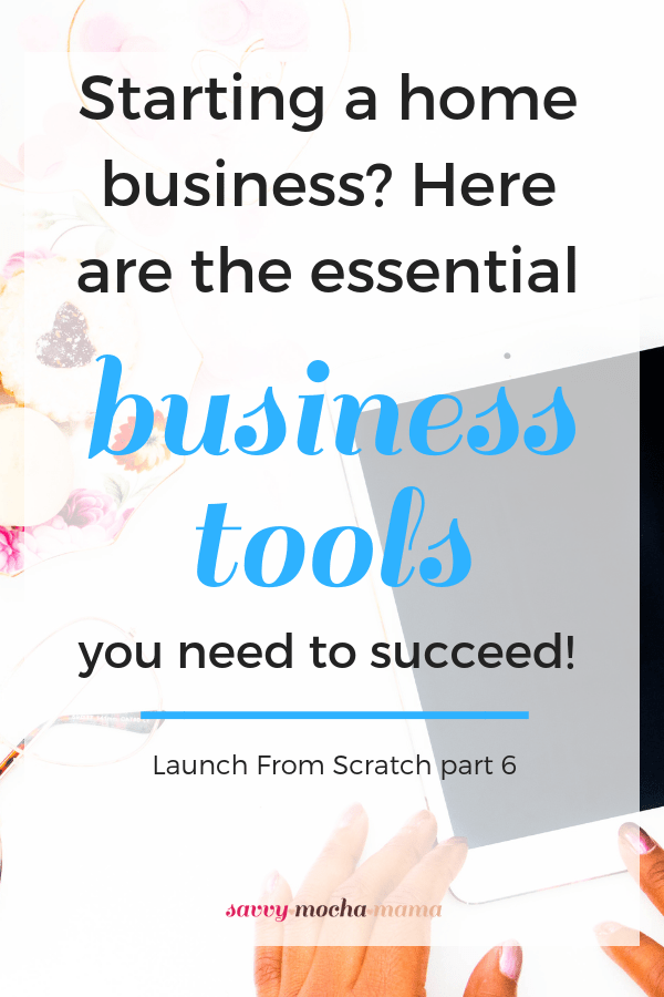 In order to successfully run a home business, you need the right tools. In part 6 of the Launch From Scratch series, I'm sharing my favorite business tools that I use daily to make my home business hum. #wahm #workfromhome #workathome #entrepreneurship #freelancing #systems #businesstools