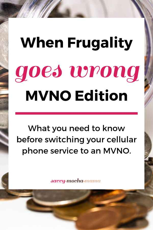 Living frugally means looking for sensible ways to cut down on costs while beefing up your savings. Sometimes, experiments in frugality work well! Other times, they fail miserably. This is the story of how our quest to save a little money on our phone bill by switching to an MVNO ended up costing us money (and how we fixed it in the end!)