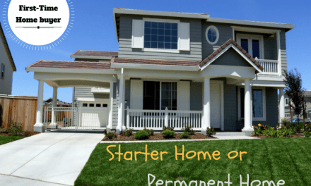 First-Time Home Buyer: Starter Home vs. Permanent Home
