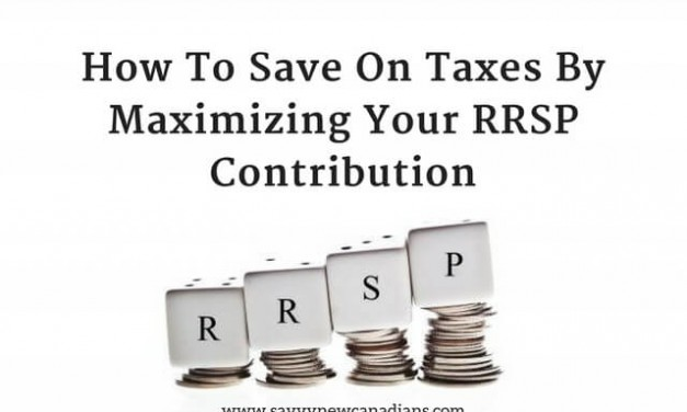 How to Save on Taxes By Maximizing Your RRSP Contribution