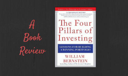Book Review: The Four Pillars of Investing by William J. Bernstein