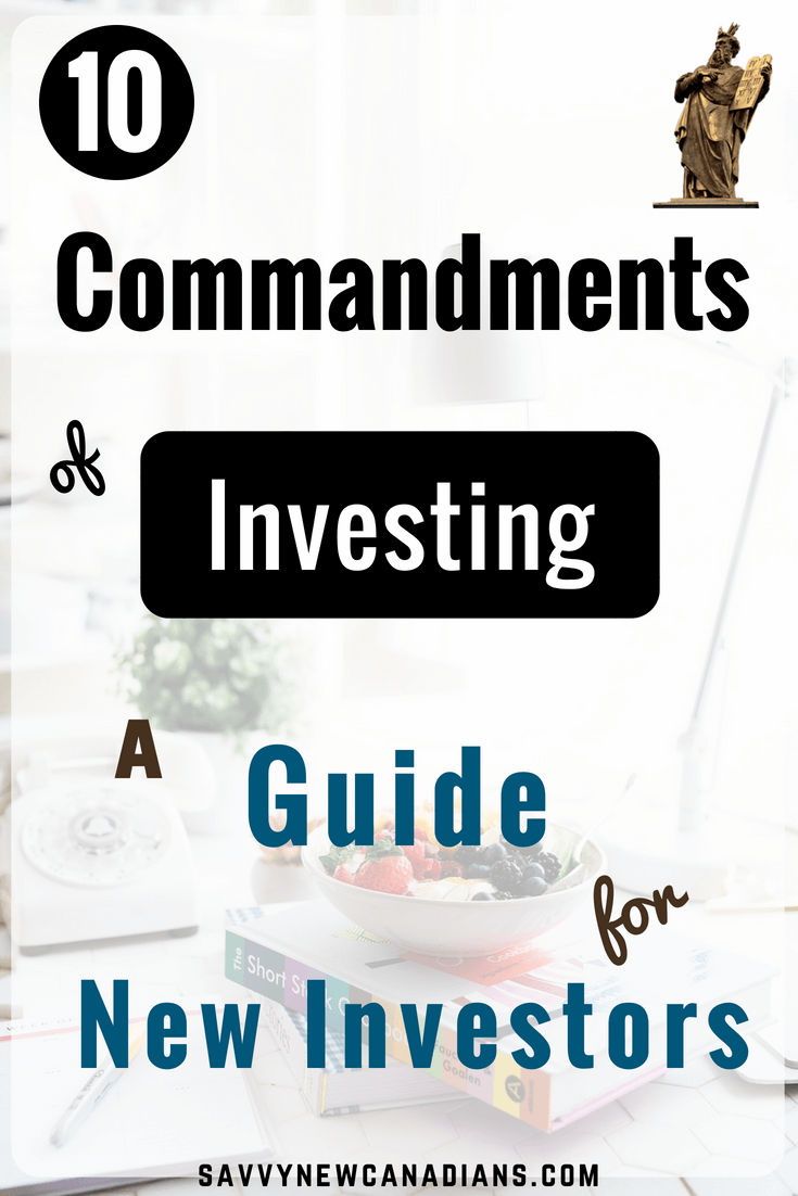 My 10 Commandments of Investing
