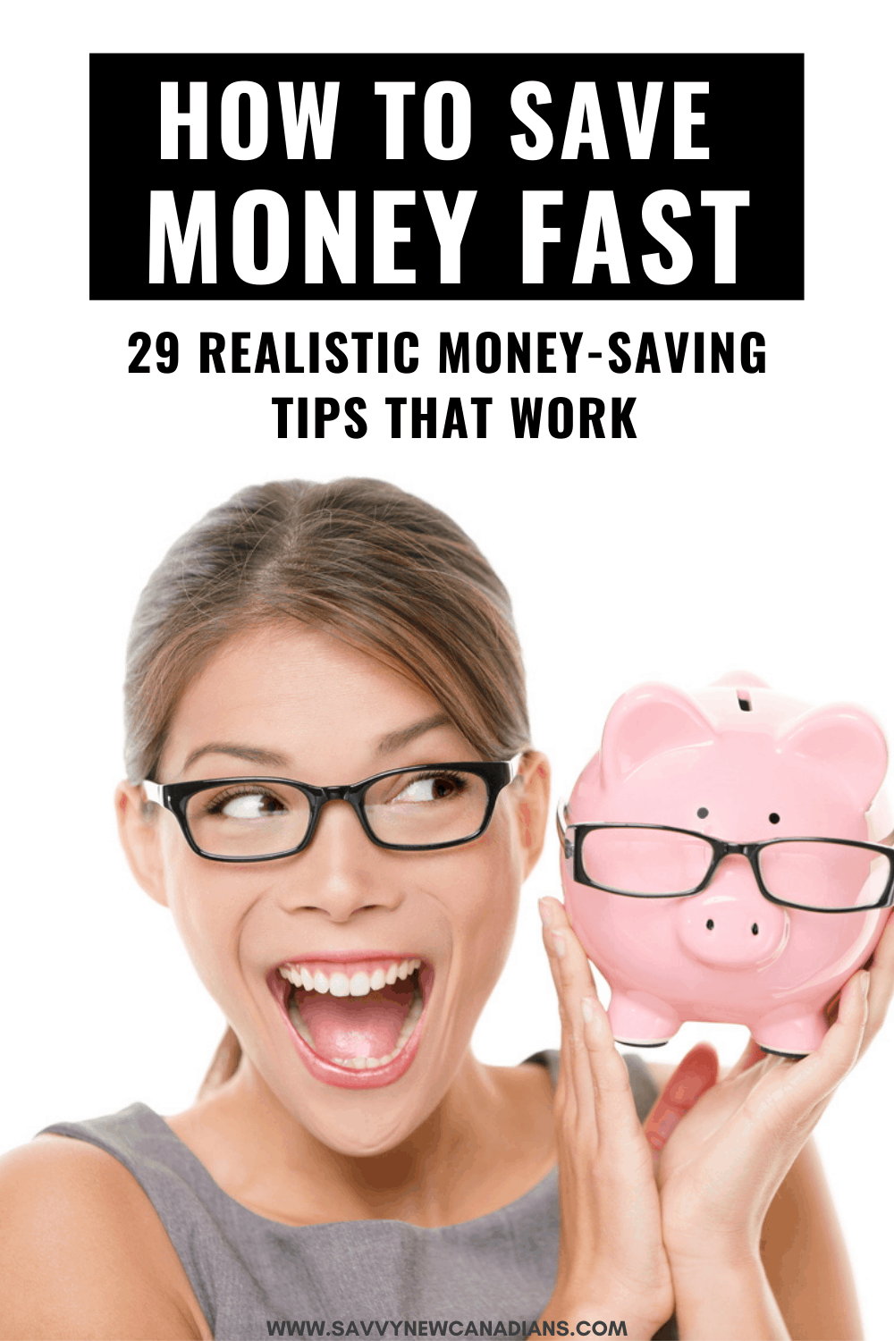 29 Easy Ways To Save Money FAST