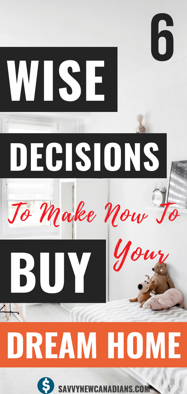 Do you wan to be able to buy your dream home in the future? These 6 wise decisions are about what you need to start doing today to ensure you save your down payment and meet your financial goals so you can afford the house of your dreams. Check out these great tips and start making the right decisions today. #family #home #homeownership #buyahome #firsttimehomebuyer #realestate