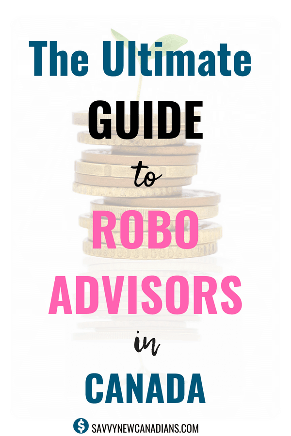 The Ultimate Guide To Robo-Advisors in Canada. Check out the list of all the major robo-advisors you can use to automate your investing and lower your investment costs in Canada. Invest for free, Save on investment fees, and Grow your portfolio faster than ever! #roboadvisors #investing #savemoney #makemoney #stocks #ETFs #mutualfunds #earnmoney #frugal #lowerfees #freemoney