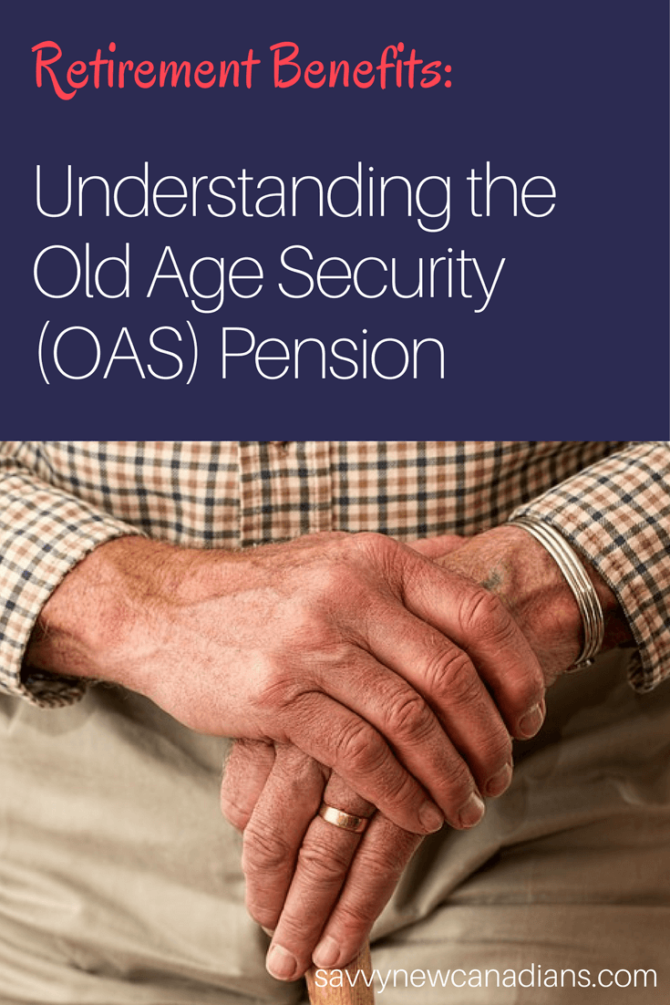All you need to know about the Old Age Security pension. #retirementbenefit #OAS #pension #GIS #CPP #retirement