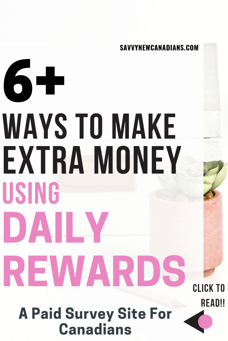 Do you want to make extra cash from the comfort of your home? Daily Rewards is a paid survey site that pays Canadians to give their opinions and complete other simple tasks. Check if this site is worth your time now! #surveysites #dailyrewards #extracash #makemoney #makemoneyonline