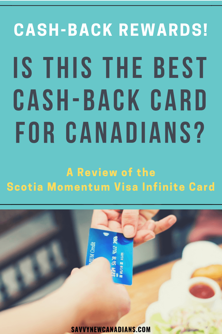 The Scotiabank Momentum Visa Infinite Card is one of the best cash-back cards in Canada. Click to read about the pros and cons of this card, how to earn up to 10% cash back and the many more benefits this card offers. #Scotiabank #cashbackcards #rewards #creditcard