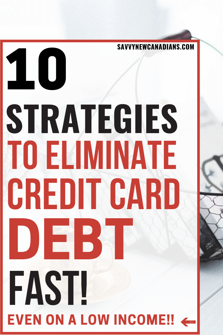 Have credit card debt? Here's how you can pay it off fast even when you are broke or on a low income. Check out the 10 easy strategies for becoming debt free this year! #getoutofdebt #creditcarddebt #debtpayoff #budget #frugalliving #debt