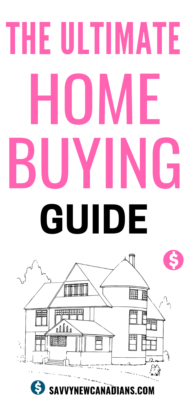 How To Buy A Home In Canada: A Simplified Guide For The First-Time Home Buyer