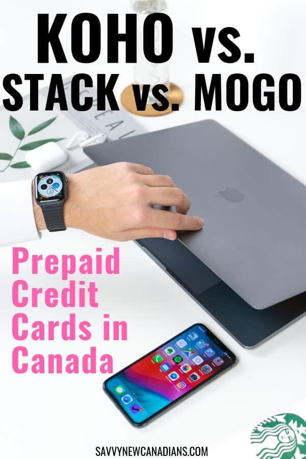 KOHO vs. STACK vs. MOGO: Prepaid Card Options in Canada for 2021