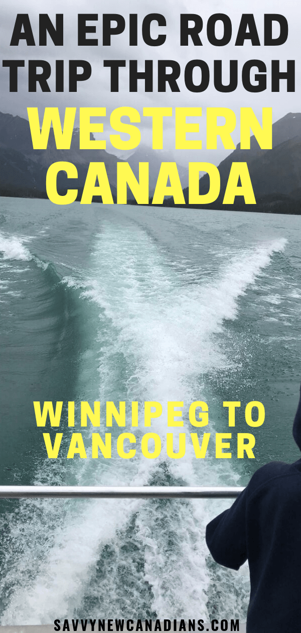 Epic Western Canada Road Trip Winnipeg To Vancouver. Check out this 10-day itinerary for a road trip across Western Canada and all the beautiful spots in-between! Winnipeg to Vancouver Road Trip | Cross Canada Road Trip | Canada Itinerary | Canada Travel. #canadaroadtrip #canadianrockies #lakelouise #banff #canadianrockies